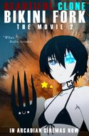 advertisement anime arcadia beautiful_clone_bikini_fork bikini black_hair blue_eyes c3 clone einheit12(artist) explosion fork movie poster radio_arcadio // 390x600 // 265.5KB // $artist